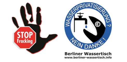 Berliner Wassertisch: Stoppt Fracking!