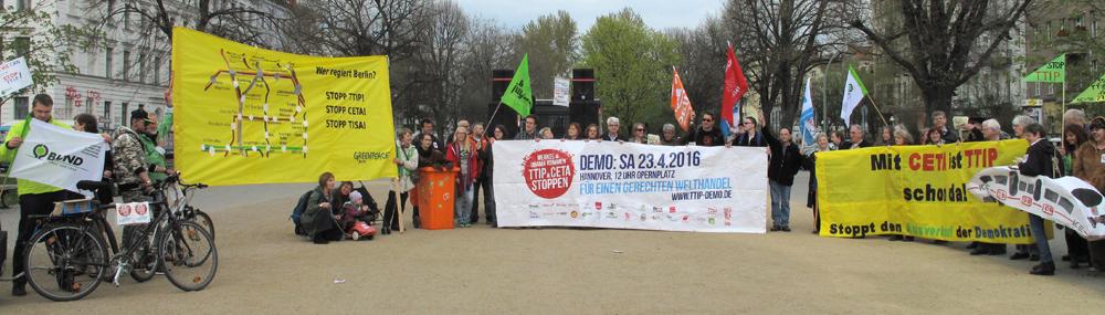 Das Berliner Netzwerk gegen TTIP | CETA | TiSA ruft zur #StopTTIP-Demo am 23. April 2016 in Hannover auf